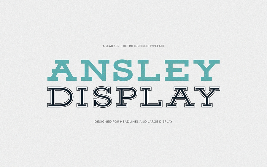 Ansley Display - Free Slab Serif Font