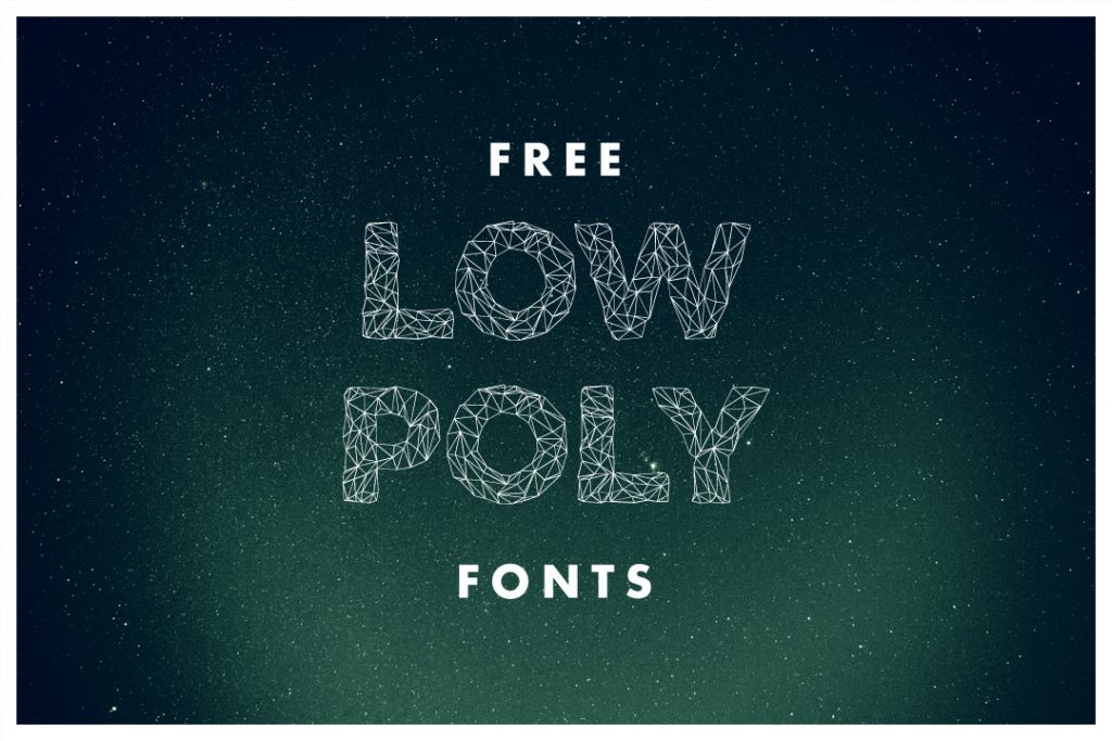 Free Low Poly Fonts