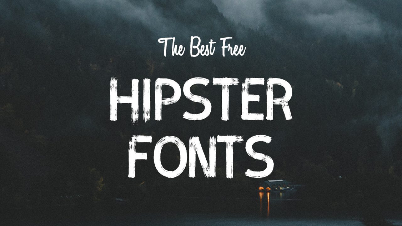 30+ Essential FREE Hipster Fonts - Hipsthetic