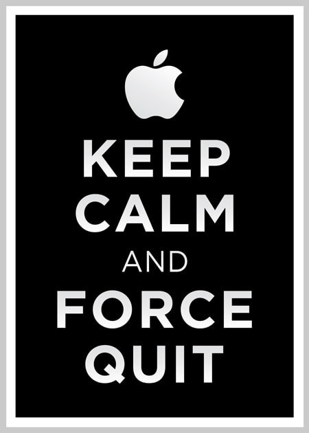 keep-calm-and-force-quit