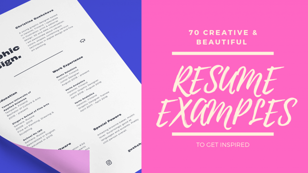 70 Creative Beautiful Resume Examples To Get Inspired